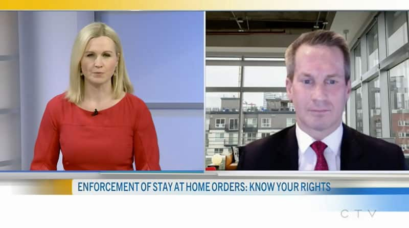 Enforcement of Stay-At-Home Orders: Know Your Rights – CTV Interview with Joshua Clarke